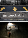 Untouchable (eBook): A Novel